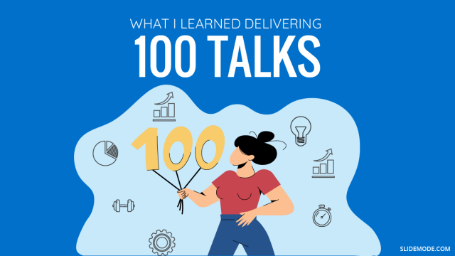 What I Learned After Delivering 100 Talks in 1 Year