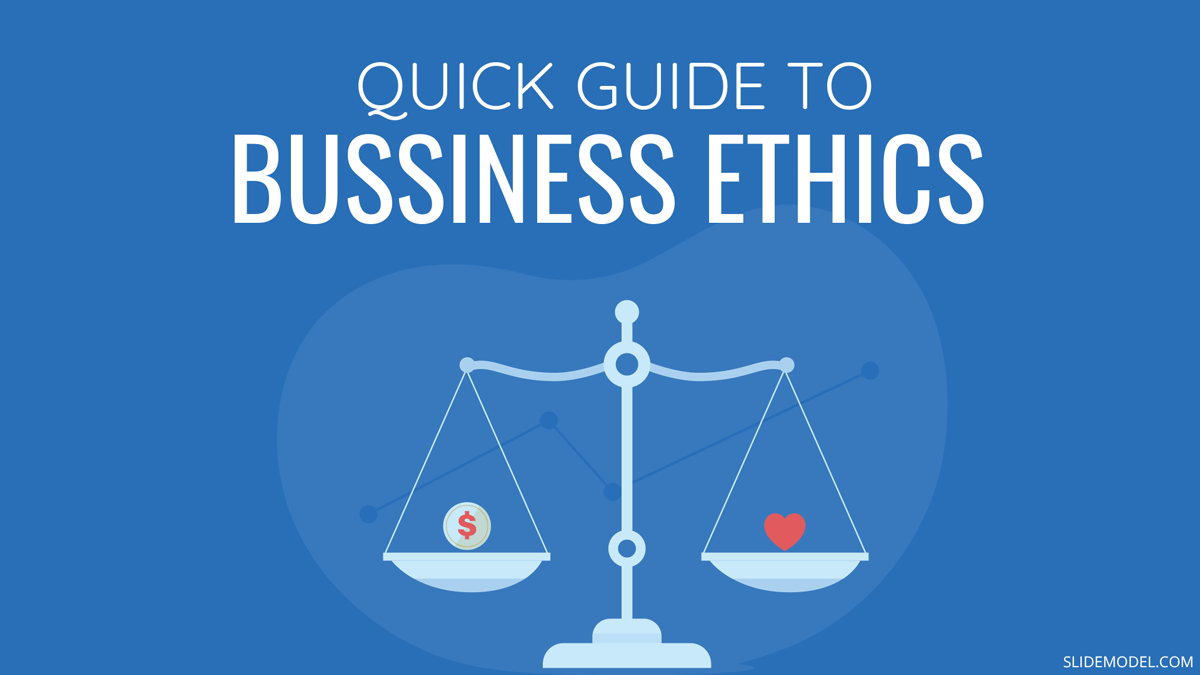 A Quick Guide on Business Ethics PPT Template