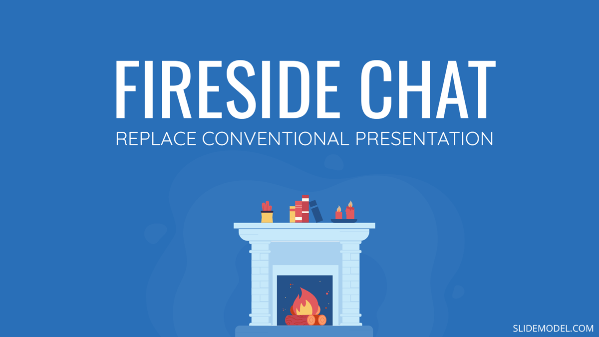 Fireside Chats: How it can Effectively Replace a Conventional Presentation