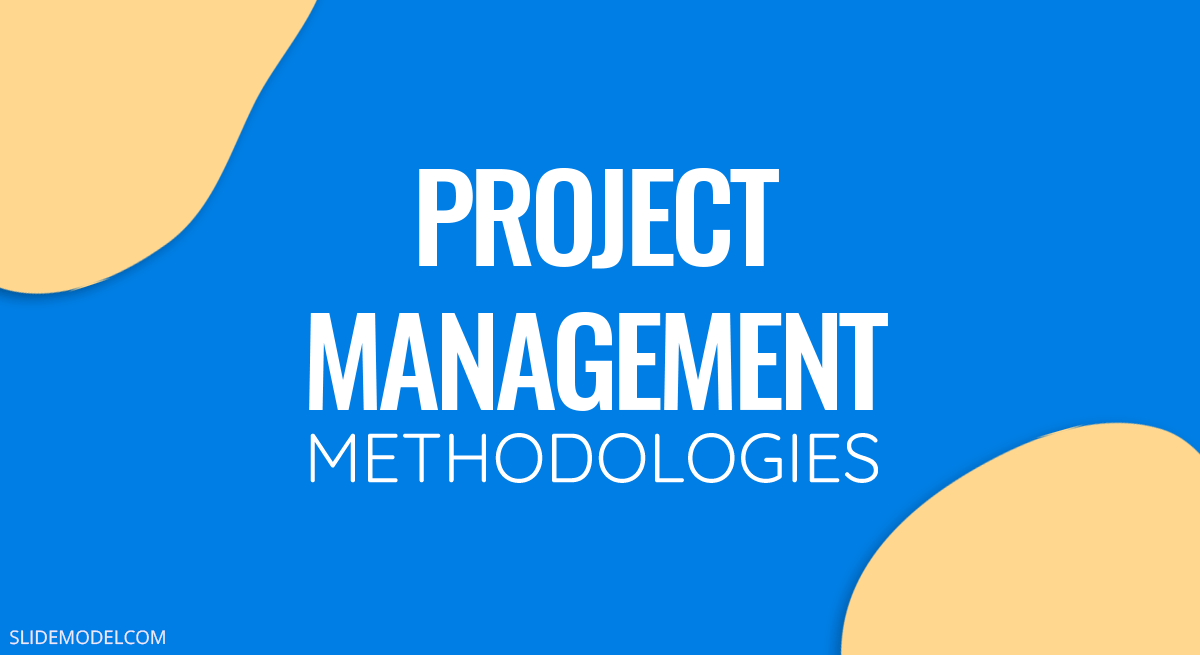 Project Management Methodologies PPT Template