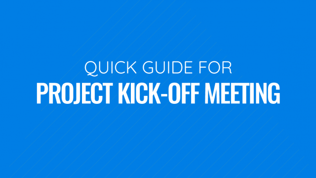 Quick Guide to Project Kick Off Meetings