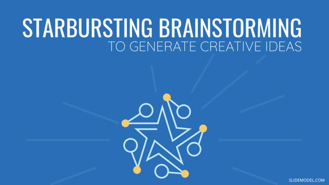How Starbursting Brainstorming can Help Generate Creative Ideas