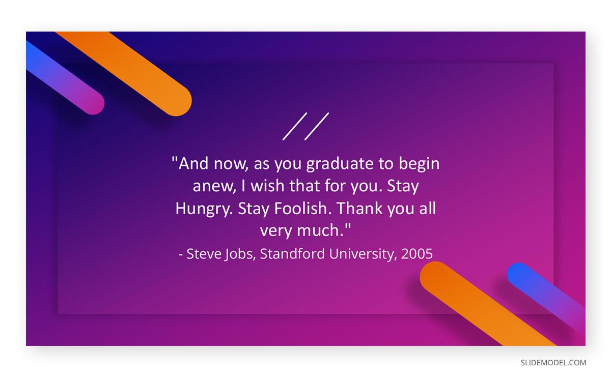 Graduation Speech Steve Jobs Quotes PPT Template
