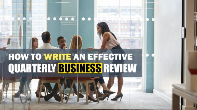 How to Write an Effective Quarterly Business Review