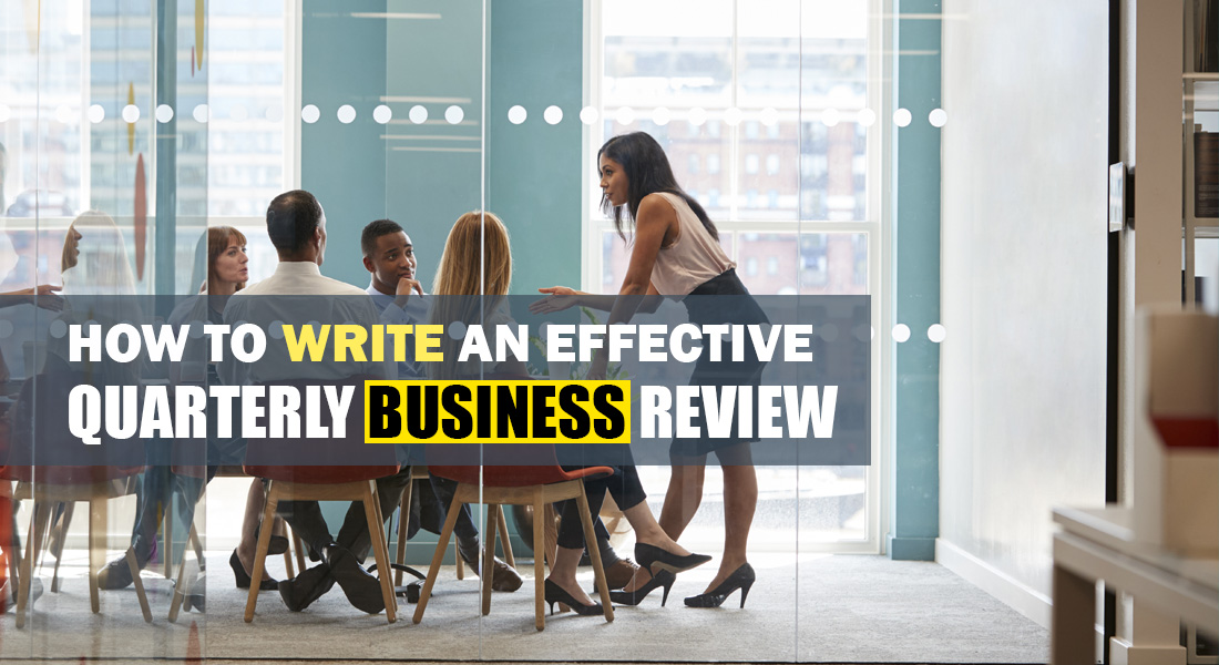 How To Write An Effective Quarterly Business Review Slidemodel