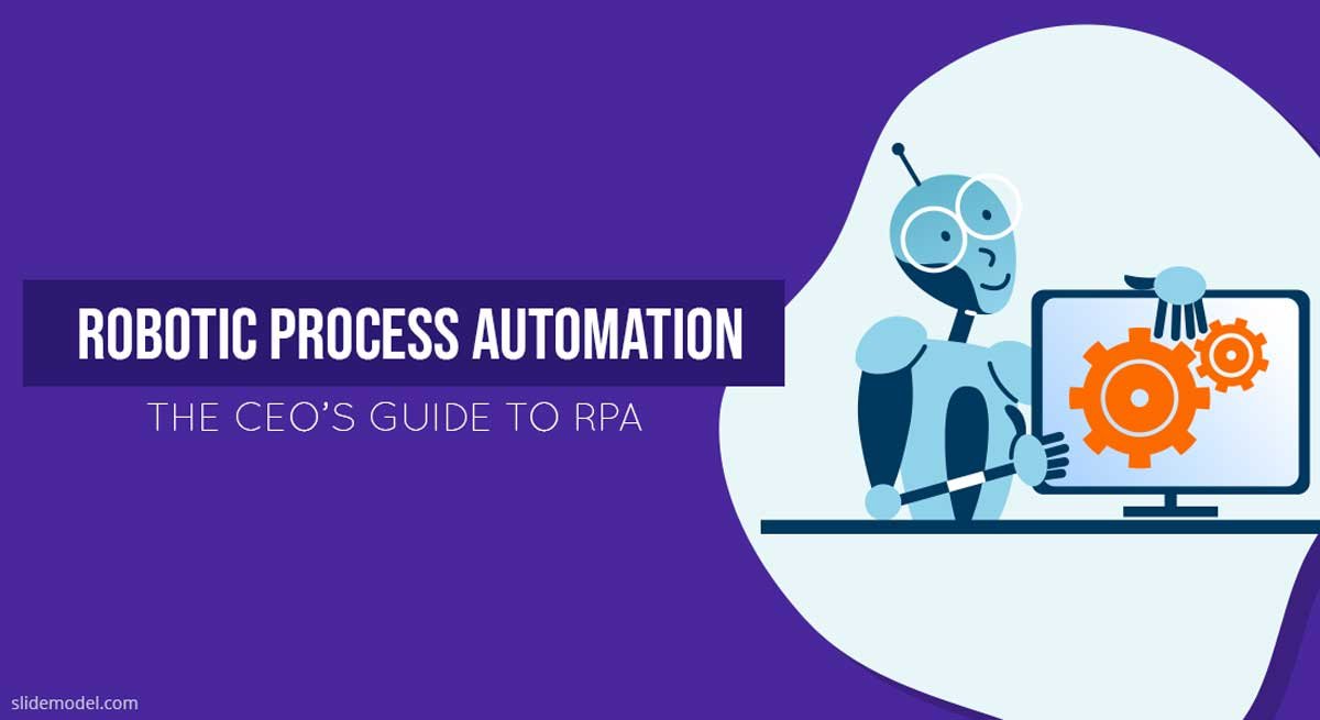 The CEO's Guide to RPA: Robotic Process Automation Explained