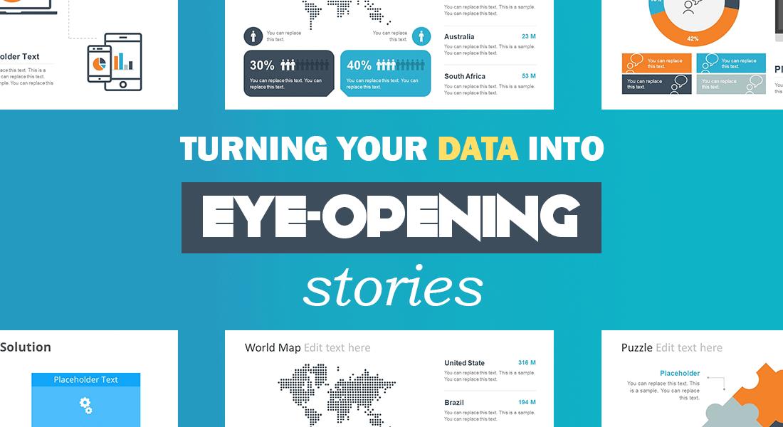 Turning Your Data Into Eye Opening Stories Slidemodel