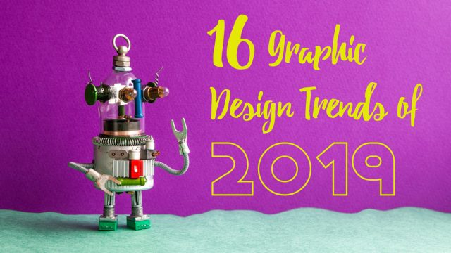 16 Graphic Design Trends of 2019 To Use In Presentation Design