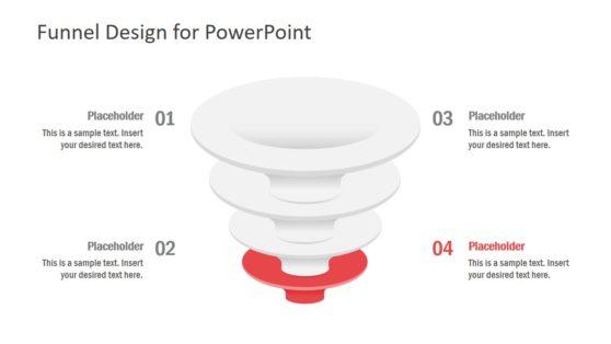 Funnels 4 Steps Diagram PPT