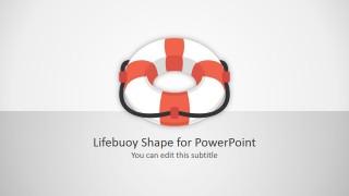 Editable Lifebuoy Shape PPT