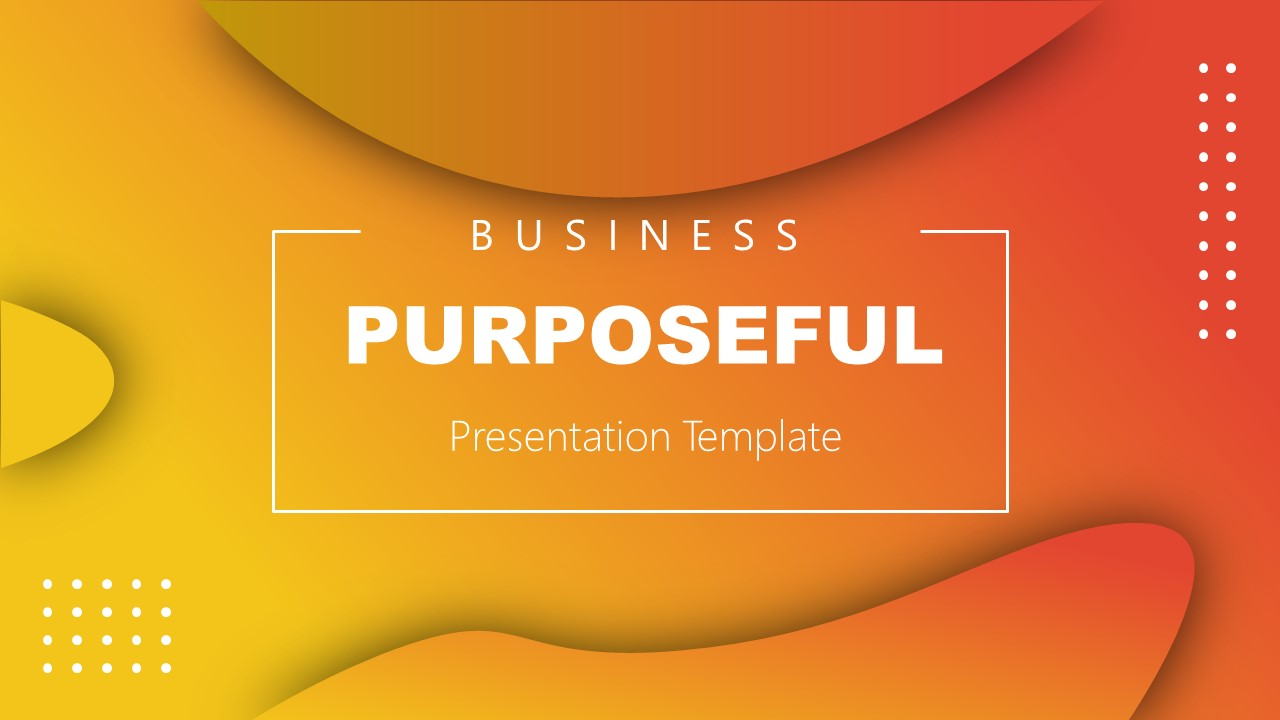 Cover Slide of Business Purposeful template