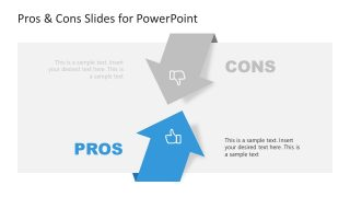 PPT Arrows Layout for Pros Versus Cons
