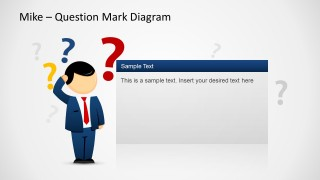 Mike Question Mark Diagram Template for PowerPoint