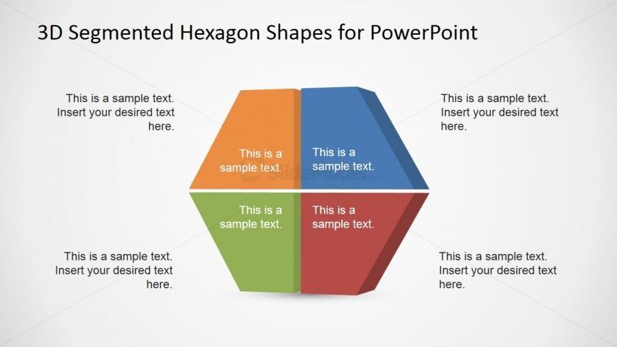 3D Four Quadrants Hexagonal Shape