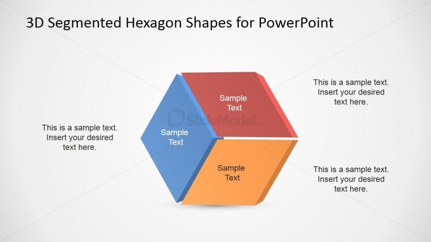 3 Segment Hexagonal Shape