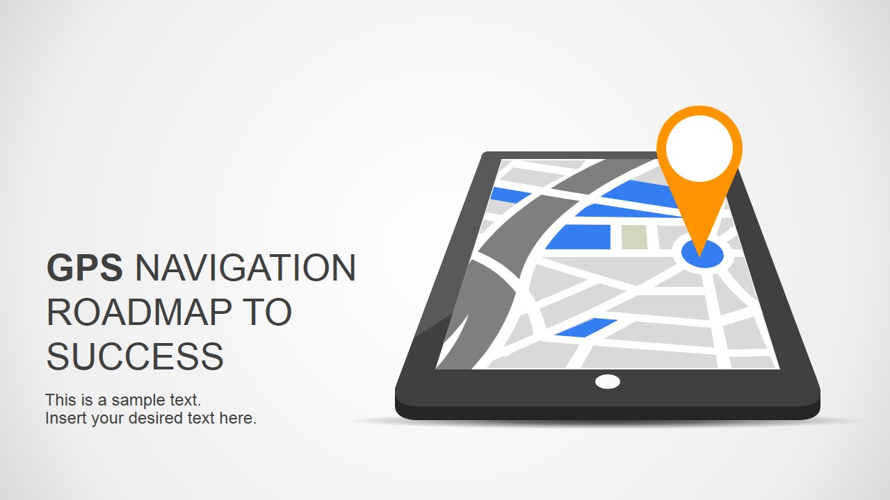 Roadmap to success slides for powerpoint with gps navigation design gps navigation picture in tablet device alramifo Gallery
