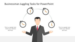 Businessman Juggling Tasks for PowerPoint