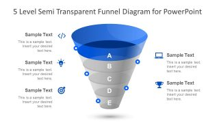 5 Level Semi Transparent Funnel Diagram for PowerPoint
