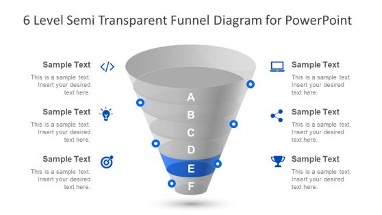 6 Level Semi Transparent Funnel PPT