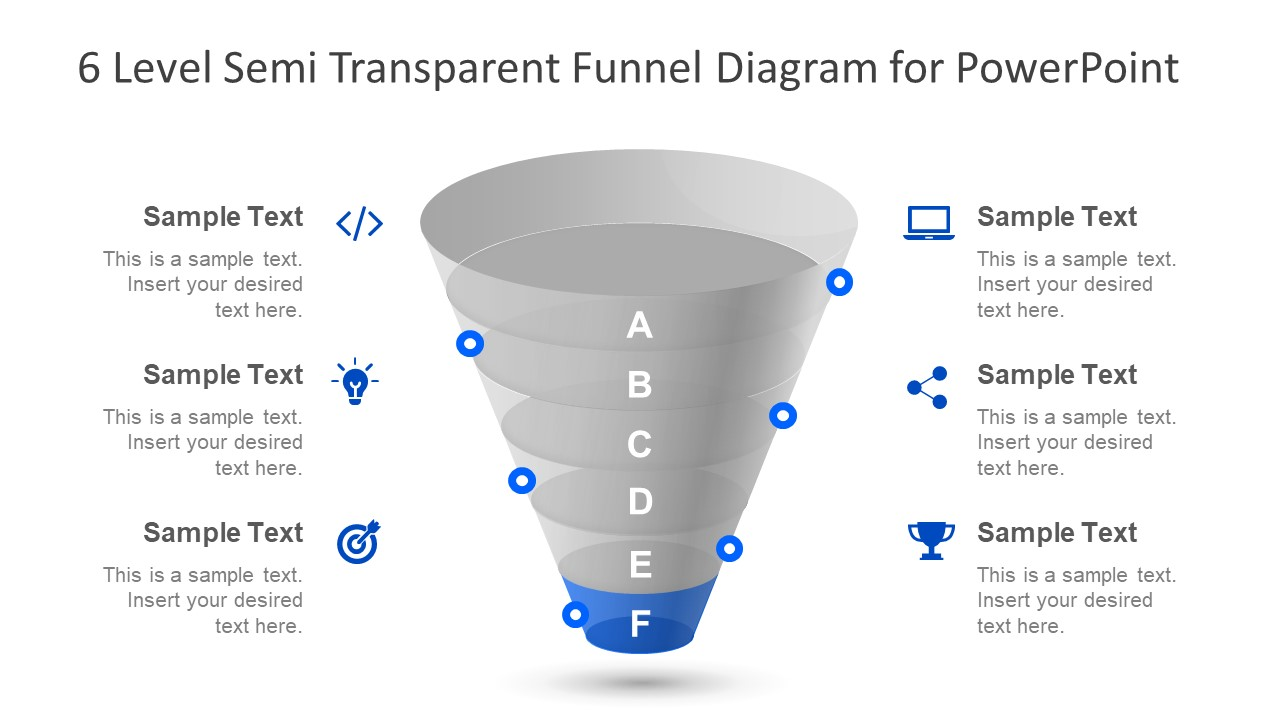 Semi Transparent Funnel 6 Stages