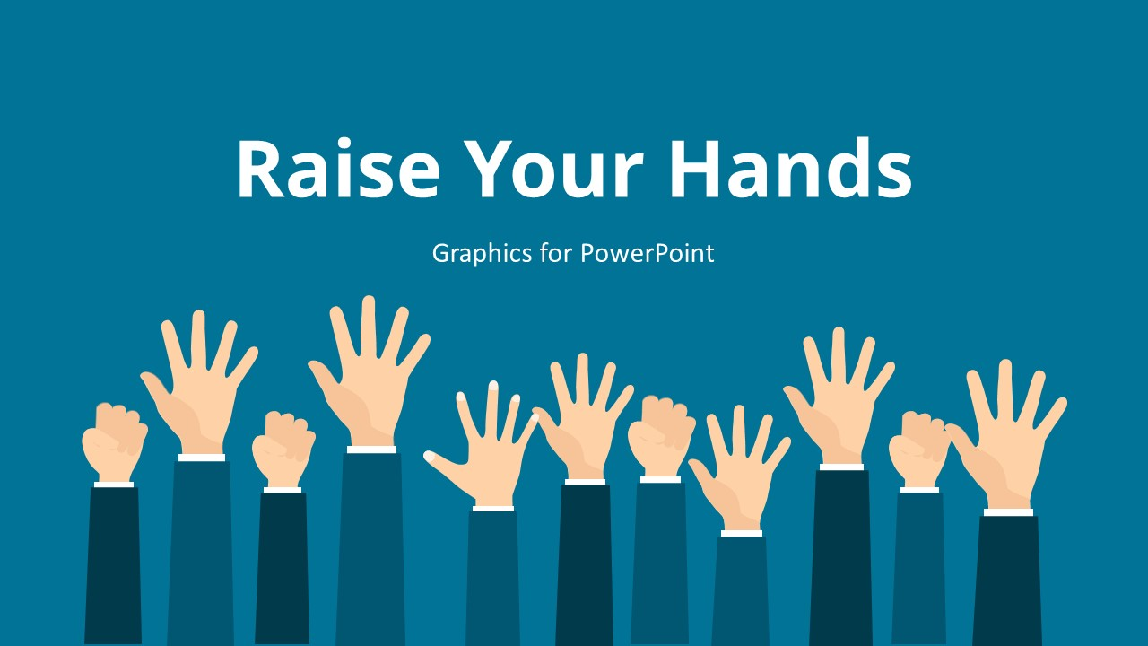 Template of Raise Your Hand Slide