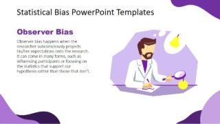 Observer Bias PowerPoint Template