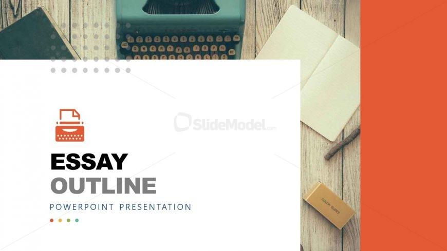 PPT Slide Design for Essay Outline