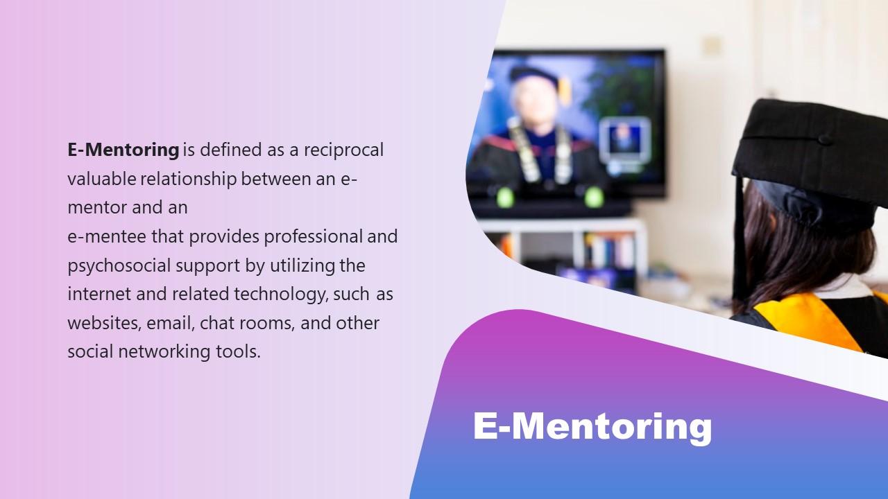 Mentorship Slide for E-Mentoring Presentation