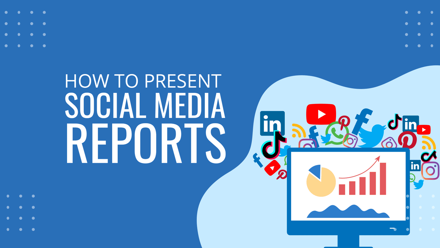 How To Present Social Media Reports   Templates