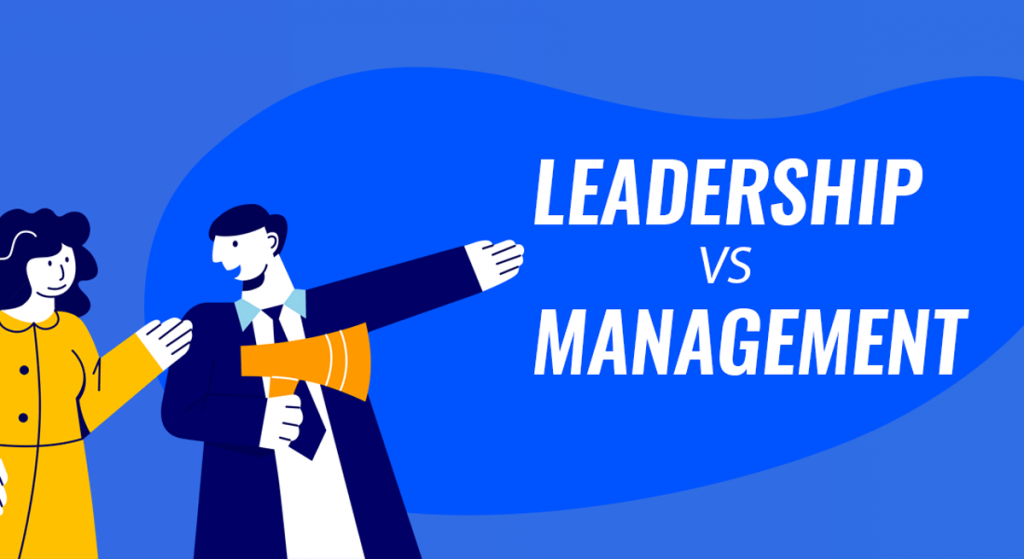 Leadership vs Management Key Differences