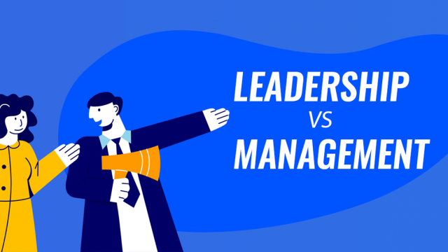 The 10 Key Differences Between Leadership vs Management