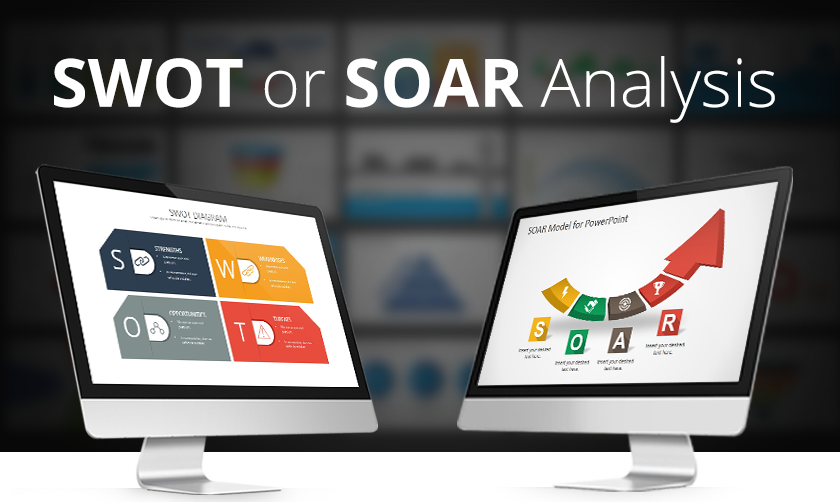 How To Use SWOT Analysis or SOAR Analysis - SlideModel