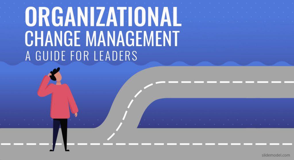 Organizational change management scene powerpoint.