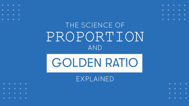 Golden Ratio: What is and How it can be used in Design