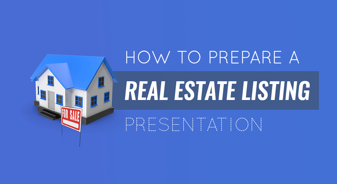 How to Prepare a Listing Presentation: Guide for Real Estate Pros
